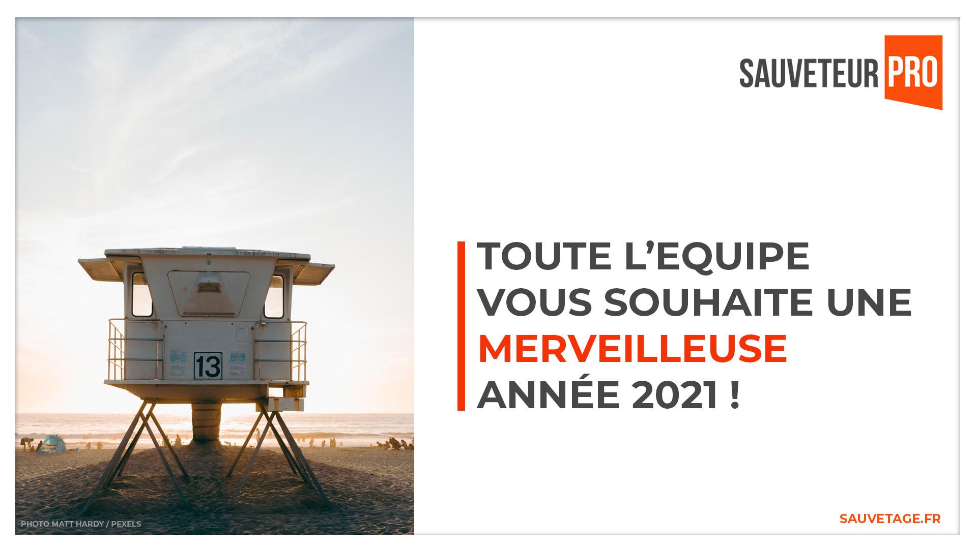 Belle année 2021 avec Sauveteur Pro